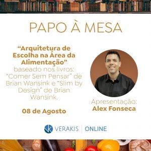 Arquitetura de Escolha na Área da Alimentação  Alex Fonseca